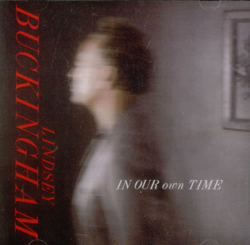 Lindsey Buckingham In Our Own Time CD-R acetate US LINCRIN545970
