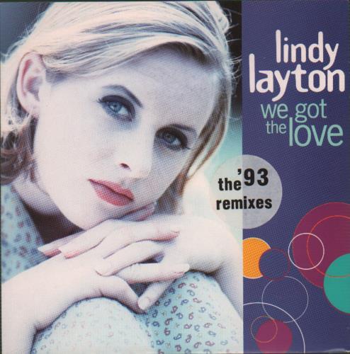 "Lindy Layton We Got The Love (The '93 Remixes) 7"" vinyl single (7 inch record) UK LDY07WE655025"