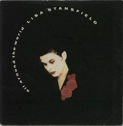 "Lisa Stansfield All Around The World 7"" vinyl single (7 inch record) UK STA07AL287989"