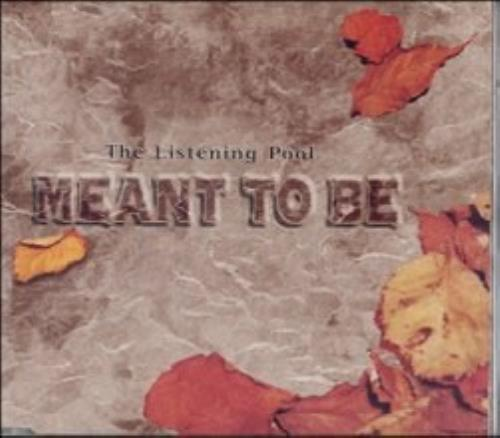"""Listening Pool Meant To Be CD single (CD5 / 5"""") UK LISC5ME57557"""