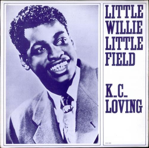 Little Willie Littlefield K.C. Loving vinyl LP album (LP record) UK LW5LPKC498224