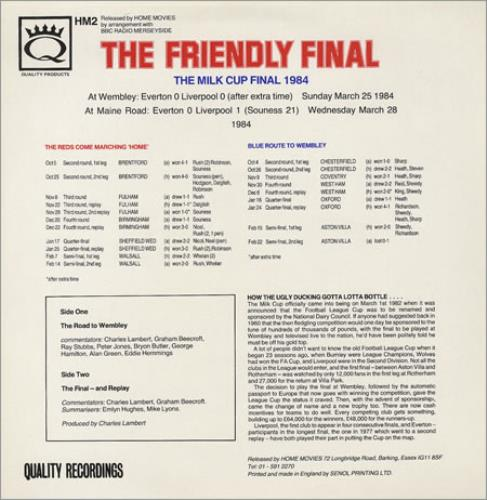 Liverpool FC The Friendly Final - The Story Of Merseysides Milk Cup 1984 vinyl LP album (LP record) UK LFCLPTH374599