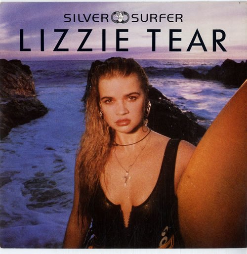 "Lizzie Tear Silver Surfer 7"" vinyl single (7 inch record) UK LZT07SI615002"