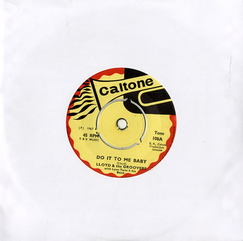 """Lloyd & The Groovers Do It To Me Baby 7"""" vinyl single (7 inch record) UK L3607DO561409"""