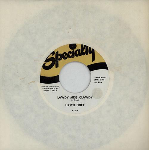 "Lloyd Price Lawdy Miss Clawdy 7"" vinyl single (7 inch record) US LPC07LA571600"