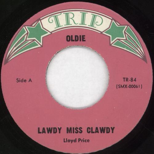 "Lloyd Price Lawdy Miss Clawdy 7"" vinyl single (7 inch record) US LPC07LA720125"