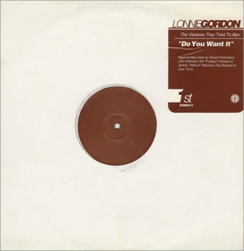 """Lonnie Gordon Do You Want It - The Versions They Tried To Ban 12"""" vinyl single (12 inch record / Maxi-single) UK LNG12DO168061"""