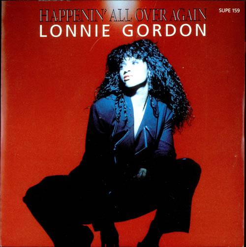 "Lonnie Gordon Happenin' All Over Again 7"" vinyl single (7 inch record) UK LNG07HA499620"