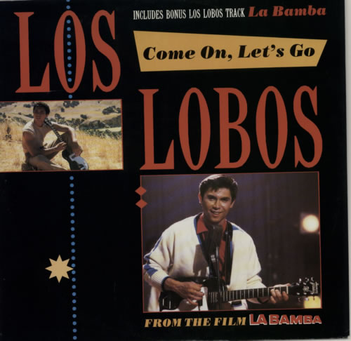 "Los Lobos Come On, Let's Go 12"" vinyl single (12 inch record / Maxi-single) UK LOS12CO587610"
