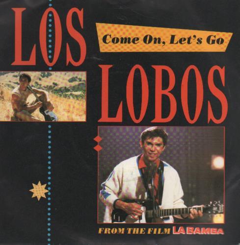 """Los Lobos Come On, Let's Go 7"""" vinyl single (7 inch record) UK LOS07CO648277"""