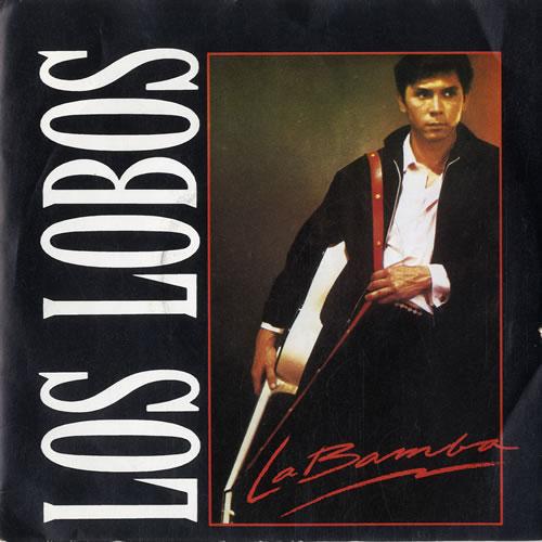 """Los Lobos La Bamba 7"""" vinyl single (7 inch record) UK LOS07LA550592"""