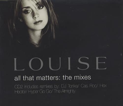 "Louise All That Matters CD single (CD5 / 5"") European LSEC5AL160848"