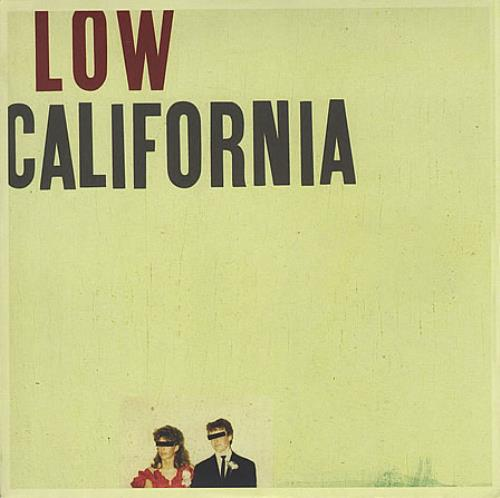 "Low California 7"" vinyl single (7 inch record) UK LAJ07CA366967"