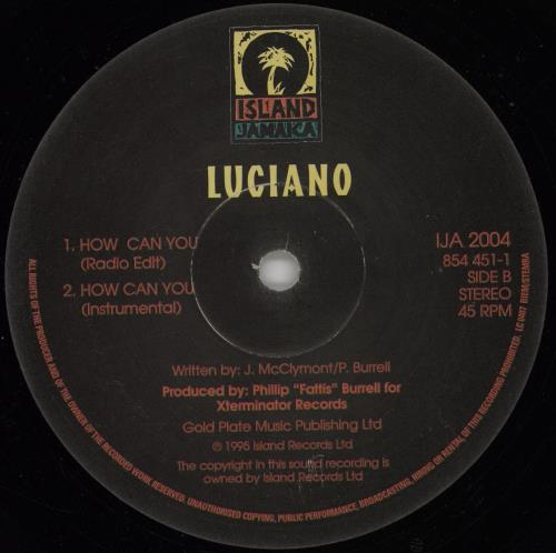 """Luciano How Can You 12"""" vinyl single (12 inch record / Maxi-single) Jamaican LU012HO754686"""