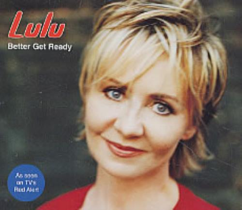 "Lulu Better Get Ready CD single (CD5 / 5"") UK LULC5BE208181"