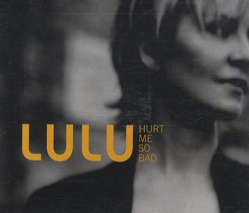 "Lulu Hurt Me So Bad CD single (CD5 / 5"") UK LULC5HU135048"