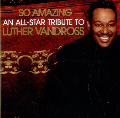 Luther Vandross So Amazing: All Star Tribute To Luther Vandross CD album (CDLP) US LUTCDSO518123