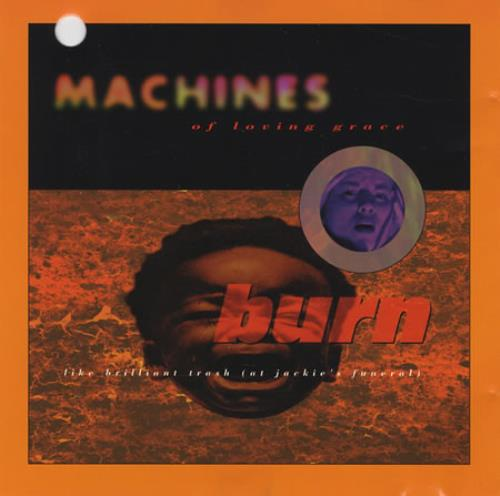 "Machines Of Loving Grace Burn Like Brilliant Trash CD single (CD5 / 5"") US GR7C5BU400948"