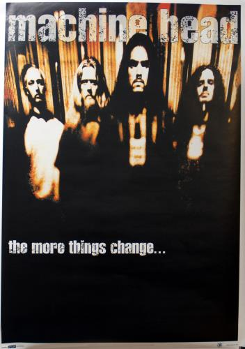 Machine Head The More Things Change poster UK MHEPOTH683868