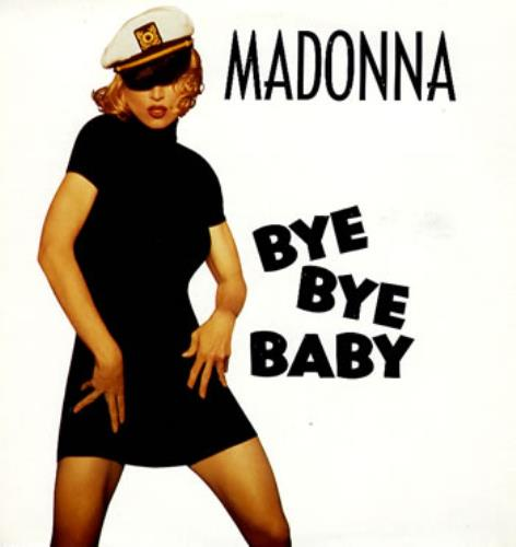 "Madonna Bye Bye Baby 12"" vinyl single (12 inch record / Maxi-single) German MAD12BY22577"