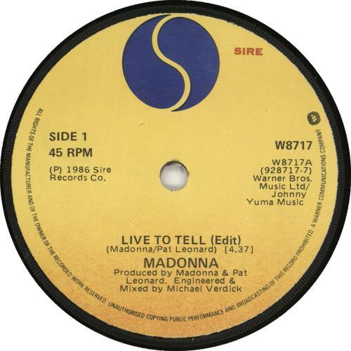 "Madonna Live To Tell 7"" vinyl single (7 inch record) Irish MAD07LI721172"