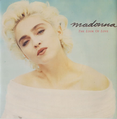 "Madonna The Look Of Love - Jukebox + Picture Sleeve 7"" vinyl single (7 inch record) UK MAD07TH577848"