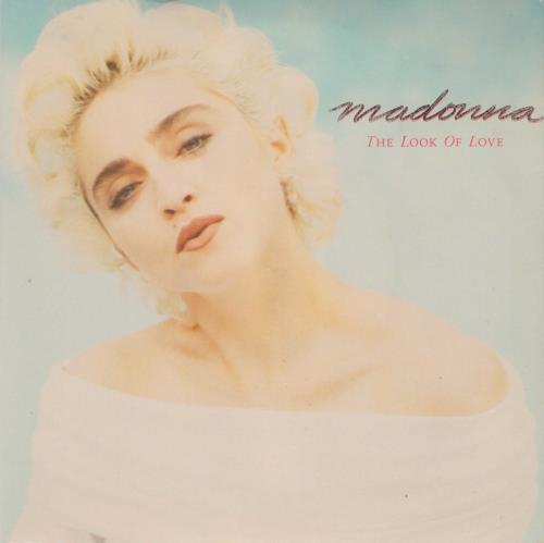 """Madonna The Look Of Love - Yellow Sire Label 7"""" vinyl single (7 inch record) UK MAD07TH05345"""