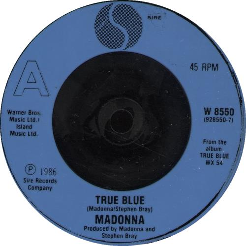 "Madonna True Blue - Blue Injection Moulded & Card Sleeve 7"" vinyl single (7 inch record) UK MAD07TR05380"