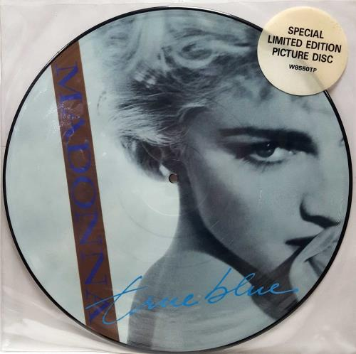 "Madonna True Blue - Hype Stickered 12"" vinyl picture disc 12inch picture disc record UK MAD2PTR669708"
