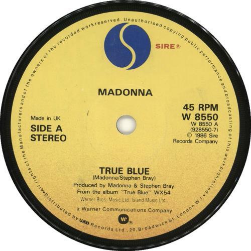 "Madonna True Blue - Solid + Card Sleeve 7"" vinyl single (7 inch record) UK MAD07TR565582"