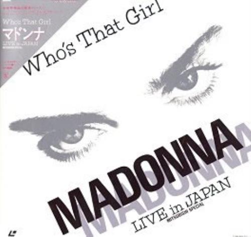 Madonna Who's That Girl - Live In Japan + Obi laserdisc / lazerdisc Japanese MADLZWH118445