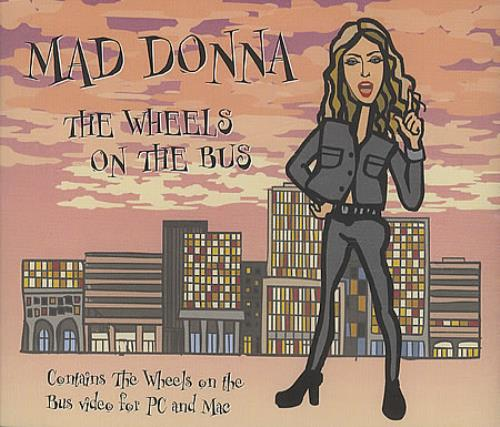 "Mad Donna The Wheels On The Bus CD single (CD5 / 5"") UK ZMZC5TH212924"