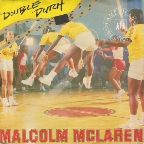 "Malcolm McLaren Double Dutch 7"" vinyl single (7 inch record) UK MAL07DO400016"