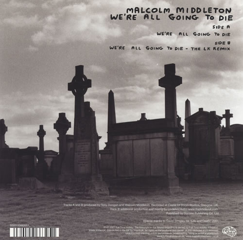 """Malcolm Middleton We're All Going To Die 7"""" vinyl single (7 inch record) UK ML607WE421984"""