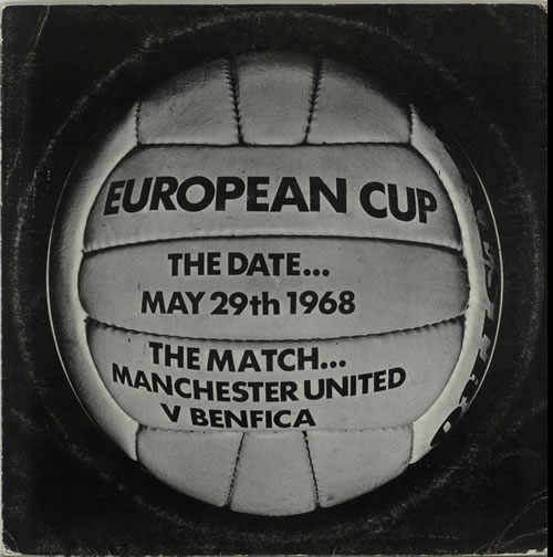Manchester United FC The European Cup Final 1968 vinyl LP album (LP record) UK MFSLPEU156457