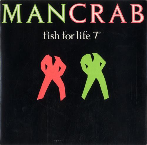 "Mancrab (Roland Orzabel) Fish For Life 7"" vinyl single (7 inch record) UK MCR07FI108786"