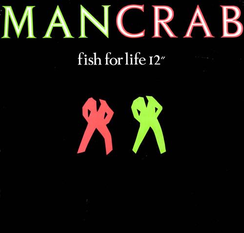 "Mancrab (Roland Orzabel) Fish For Life 12"" vinyl single (12 inch record / Maxi-single) UK MCR12FI91560"