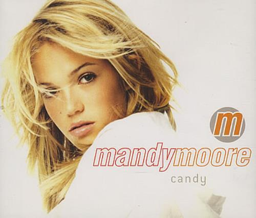Mandy Moore Candy Cd Single Cd5 5 Uk Mdmc5ca382576