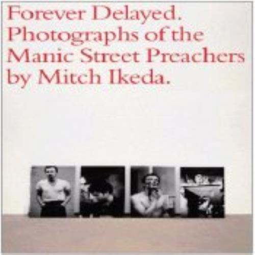 Manic Street Preachers Forever Delayed - Photographs Of The Manic Street Preachers book UK MASBKFO229918