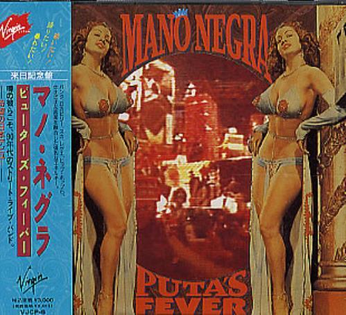 Mano Negra Puta's Fever CD album (CDLP) Japanese MNGCDPU291995