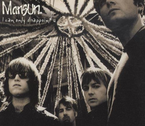 """Mansun I Can Only Disappoint U CD single (CD5 / 5"""") UK M-SC5IC160934"""