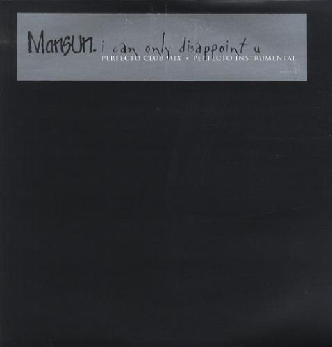 """Mansun I Can Only Disappoint You - Perfecto 12"""" vinyl single (12 inch record / Maxi-single) UK M-S12IC164424"""