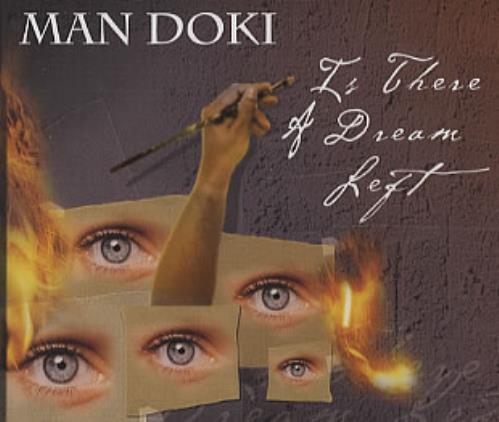 """Man Doki Is There A Dream Left CD single (CD5 / 5"""") European OKIC5IS323950"""