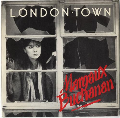 "Margaux Buchanan London Town 7"" vinyl single (7 inch record) UK N2R07LO614165"