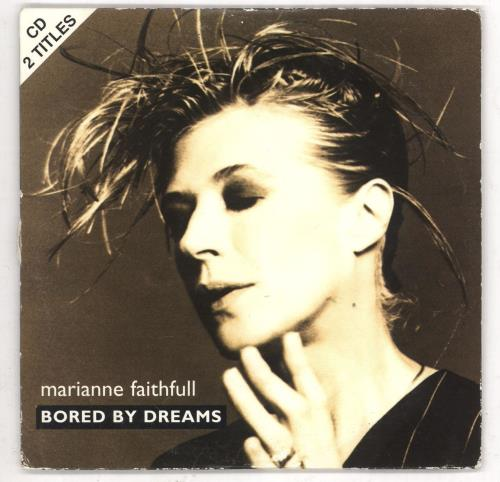 "Marianne Faithfull Bored By Dreams CD single (CD5 / 5"") French MRNC5BO98319"