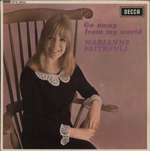 "Marianne Faithfull Go Away From My World EP - WOL 7"" vinyl single (7 inch record) UK MRN07GO767089"