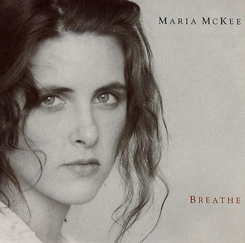 "Maria McKee Breathe 7"" vinyl single (7 inch record) UK MCK07BR39740"