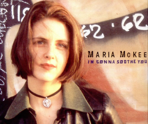 "Maria McKee I'm Gonna Soothe You - Picture CD CD single (CD5 / 5"") UK MCKC5IM42042"