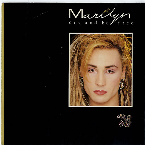 """Marilyn Cry And Be Free 7"""" vinyl single (7 inch record) UK MLY07CR98913"""