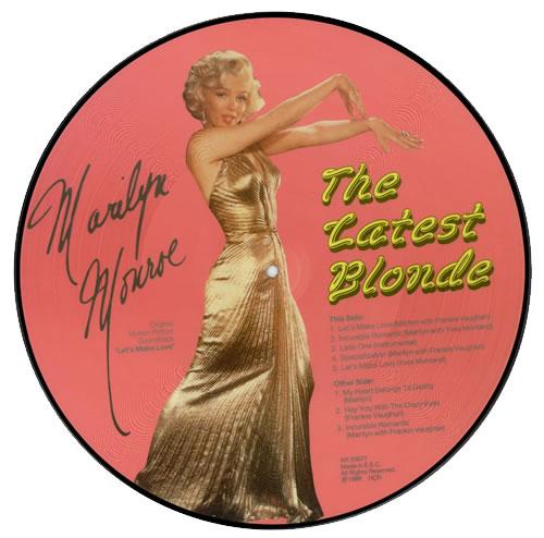 Marilyn Monroe The Latest Blonde picture disc LP (vinyl picture disc album) Dutch MLNPDTH471444